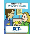 Let's Go to the Credit Union Coloring Books